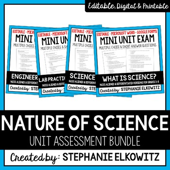 Editable and Differentiated Nature of Science Unit Exams