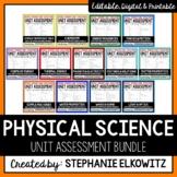 Physical Science Unit Exam Bundle (Editable)