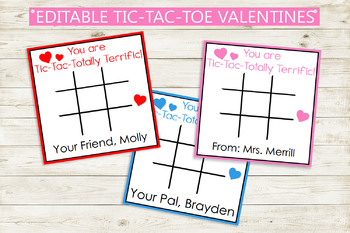 Editable and Printable Tic Tac Toe Valentine's Day Cards - From teachers or kids