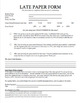 Editable and Reusable Late Essay Form