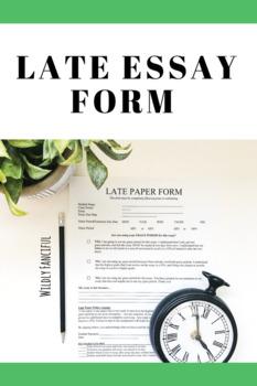 Editable Late Essay Form