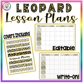 Editable and Write-On Weekly Lesson Plans Template Sets - Leopard