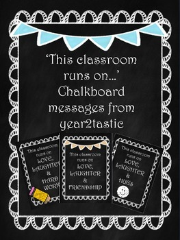 Editable chalkboard 'This classroom…' messages {year2tasticFREE}