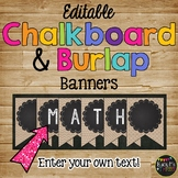 Editable Banners 40 Different Burlap and Chalkboard Pendants