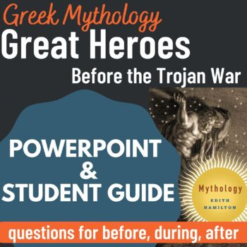 """Edith Hamiliton's """"The Great Heroes before the Trojan War"""" Part 3 PowerPoint"""