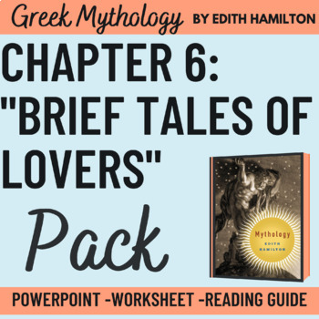 """Edith Hamilton's Mythology """"8 brief tales of lovers"""" Powerpoint with 30 slides"""
