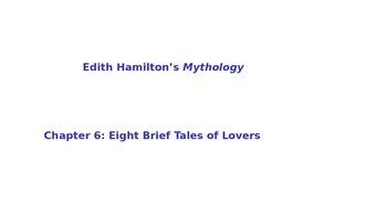 "Edith Hamilton's Mythology  ""8 Brief Tales of Lovers"" Powe"