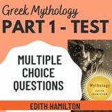 Edith Hamilton's Mythology Part 1; 50 Question Multiple-Choice Test
