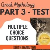 Edith Hamilton's Mythology Part 3, 40 Multiple-choice question test