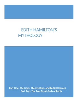Edith Hamilton's Mythology Short Quiz- Part One and Part Two WITH ANSWER KEY