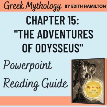 "Edith Hamilton's Mythology ""The Adventures of Odysseus"" Powerpoint 20 slides"