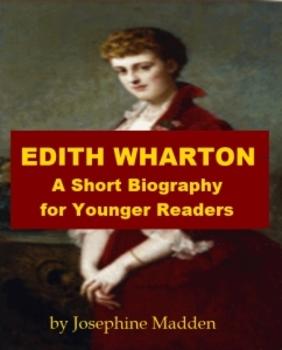 Edith Wharton - A Short Biography for Younger Readers