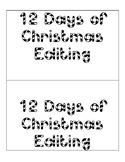 Editing 12 Days of Chrismas