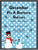 Editing A Sentence (Sentence editing) - December and January