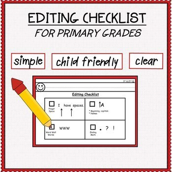 Editing Checklist for First Grade 1st and 2nd Quarter