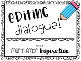 Editing Dialogue!