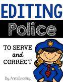 Editing Police