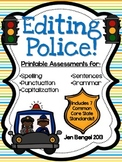 Editing Police! Printable Assessments with CCSS!!