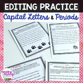 Editing Sentences: Capital Letters and Periods - NO PREP