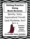 Editing Practice Using Reviews of Mystery Books 6-8 Halloween or Any Time