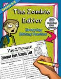 Editing Grammar Practice - Zombie Newsletters, Common Core