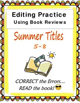 Editing Passages End of School Using Reviews of Summer Books