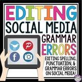 GRAMMAR BELL-RINGERS & TASK CARDS: EDITING SOCIAL MEDIA