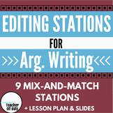 Editing Stations - Argumentative Writing