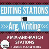 Editing Stations - Argumentative Writing