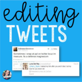 Editing Tweets Worksheet + Activity