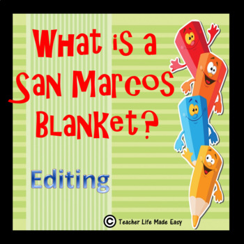 Editing - What is a San Marcos Blanket?