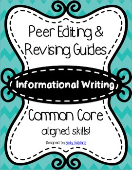 Editing and Revising Rubrics and Lesson Plans - Informational Writing
