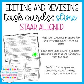 Editing And Revising Task Cards Slime STAAR Aligned