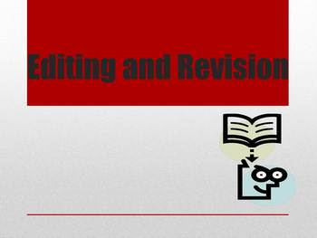 Editing and Revision Power Point Presentation