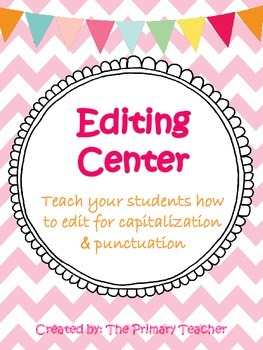 Editing Center (Capitalization and Punctuation)