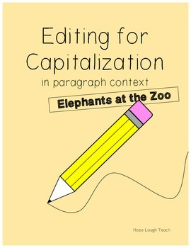 Editing for Capitalization in a Paragraph- Elephants at the Zoo