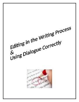 Editing in the Writing Process & Using Dialogue Correctly