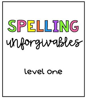 Editing within Writer's Workshop: Spelling Unforgivables