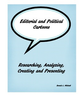 Editorial and Political Cartoons: Analyzing, Creating, and Presenting