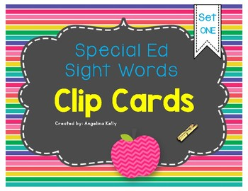 Clip Cards: Special Ed Sight Words