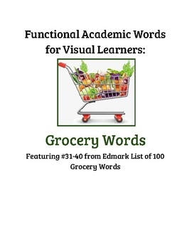 Edmark Functional Academic Grocery Words 31-40 Sort Pictures to Words