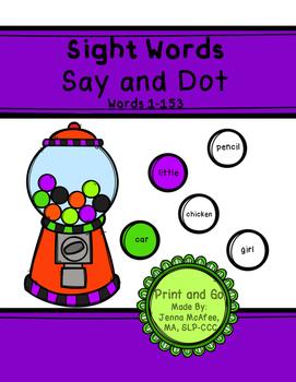 Sight Words, Say and Dot Worksheets