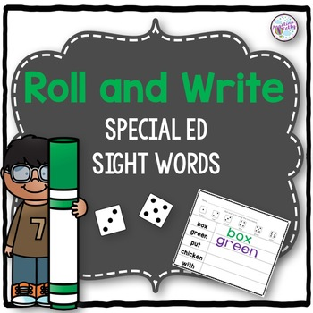 Roll and Write Special Ed Sight Words
