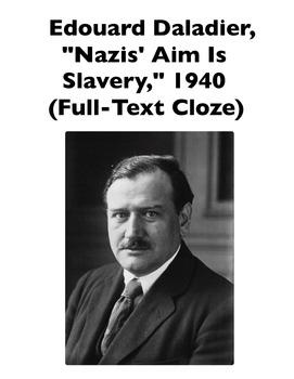"Edouard Daldier's ""Nazis' Aim Is Slavery"" Speech (Full-Text Cloze)"
