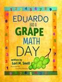 Eduardo Had A Grape Math Day