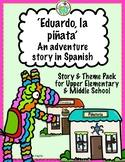 Eduardo la piñata Adventure Story in Spanish for Upper Ele