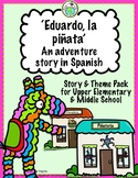 Eduardo la piñata Adventure Story in Spanish for Upper Ele