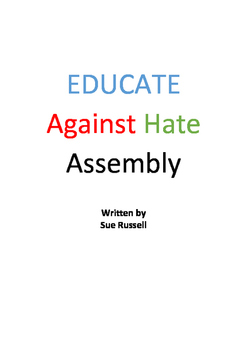 Educate Against Hate Class Play