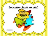 Educating Staff on AAC (presentation/inservice)