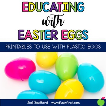 Educating with Easter Eggs {Printables to Use with Plastic Easter Eggs}